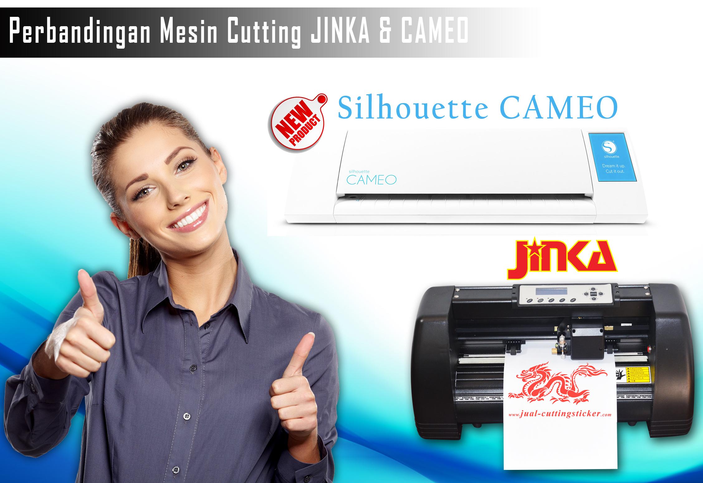 Perbandingan Mesin Cutting JINKA dan Silhouette CAMEO
